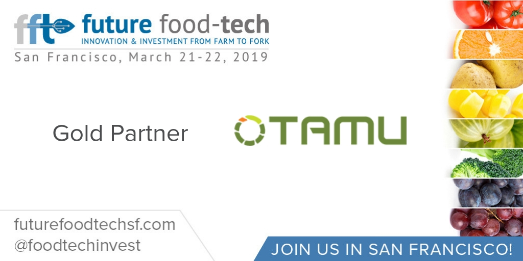 Tamu's Gold Partnership at the Future Food-Tech Summit (S.Francisco, 21-22 March) has been announced: sneak preview of Dr Middis'big news!